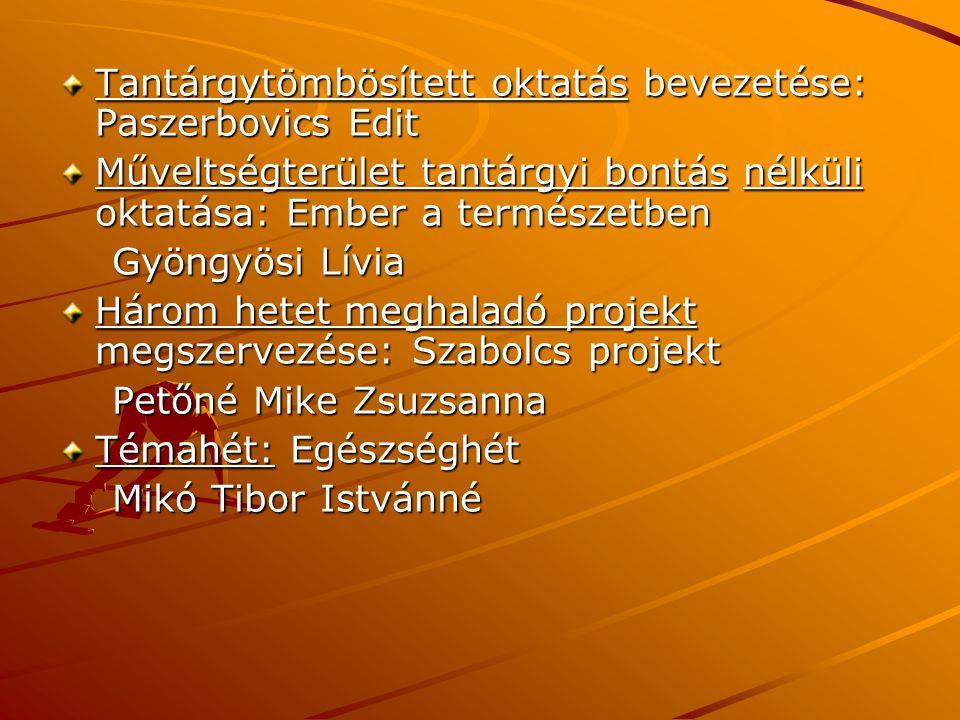 Tantárgytömbösített oktatás bevezetése: Paszerbovics Edit