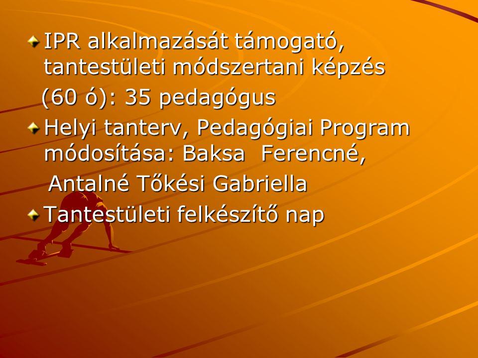 IPR alkalmazását támogató, tantestületi módszertani képzés