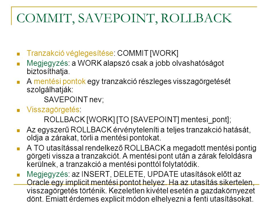 COMMIT, SAVEPOINT, ROLLBACK