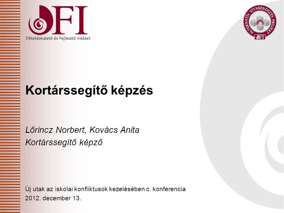 Kortárssegítő képzés Lőrincz Norbert, Kovács Anita Kortárssegítő képző