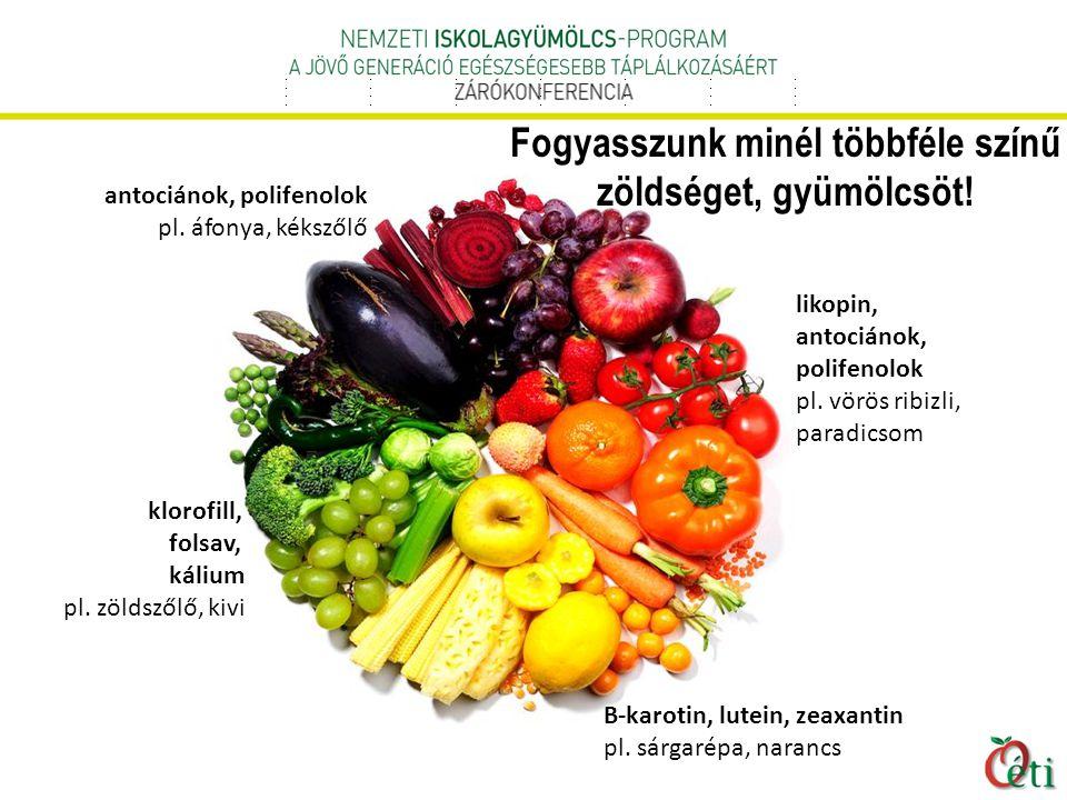 Fogyasszunk minél többféle színű zöldséget, gyümölcsöt!