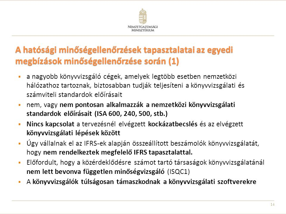 A hatósági minőségellenőrzések tapasztalatai az egyedi megbízások minőségellenőrzése során (1)