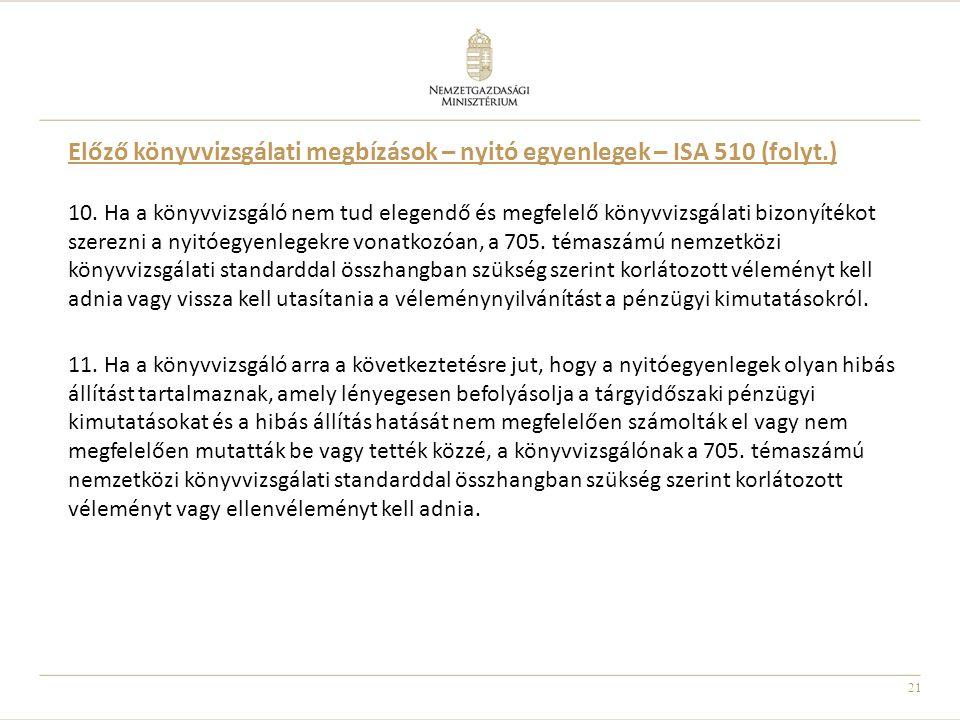 Előző könyvvizsgálati megbízások – nyitó egyenlegek – ISA 510 (folyt.)