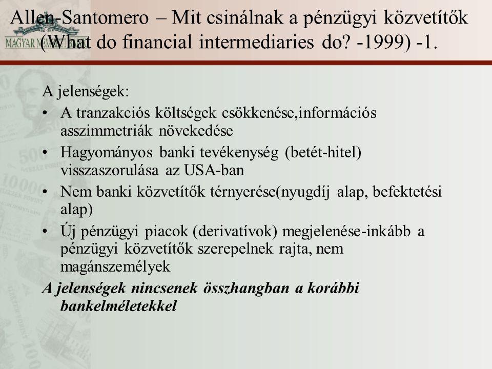 Allen-Santomero – Mit csinálnak a pénzügyi közvetítők (What do financial intermediaries do -1999) -1.