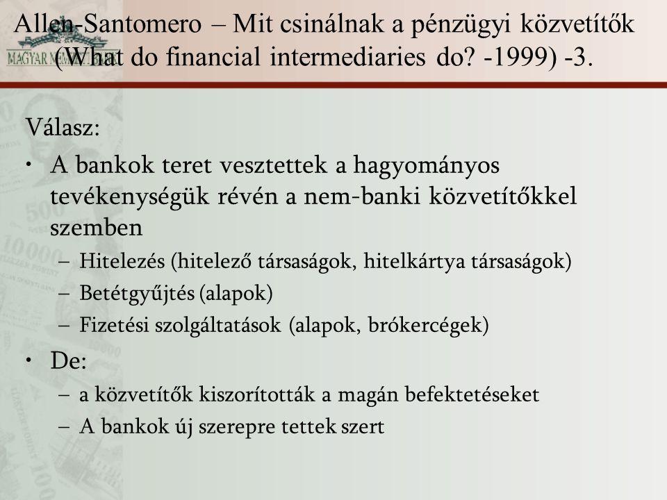 Allen-Santomero – Mit csinálnak a pénzügyi közvetítők (What do financial intermediaries do -1999) -3.