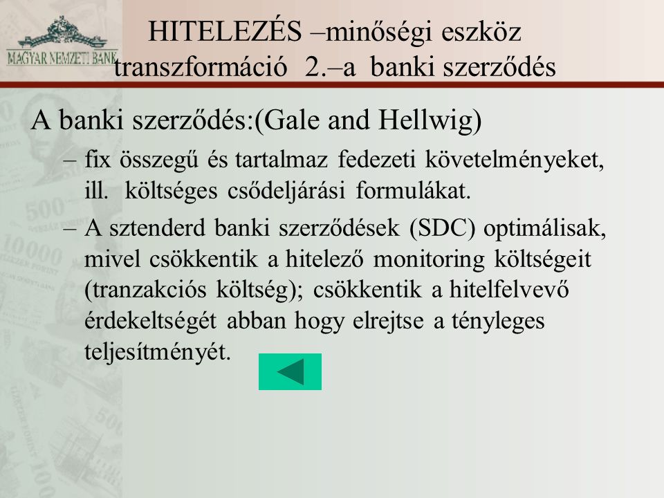 HITELEZÉS –minőségi eszköz transzformáció 2.–a banki szerződés