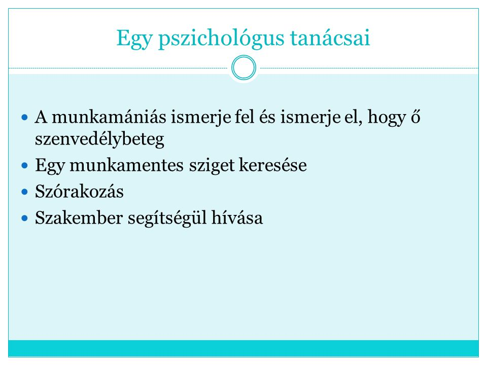 Egy pszichológus tanácsai