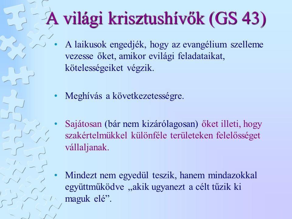 A világi krisztushívők (GS 43)