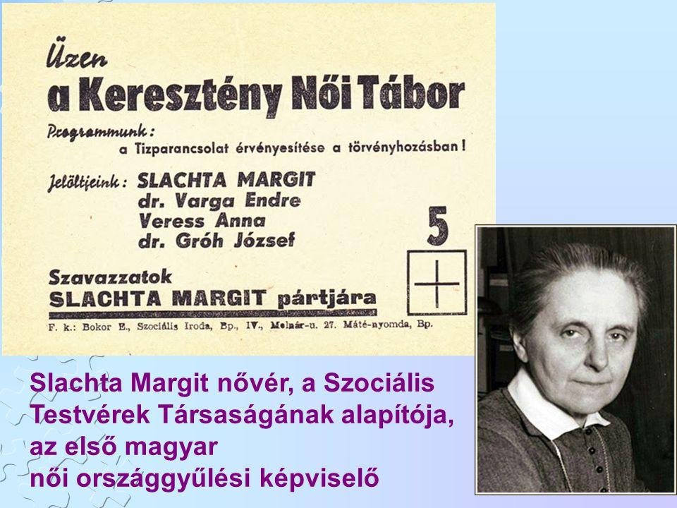 Slachta Margit nővér, a Szociális