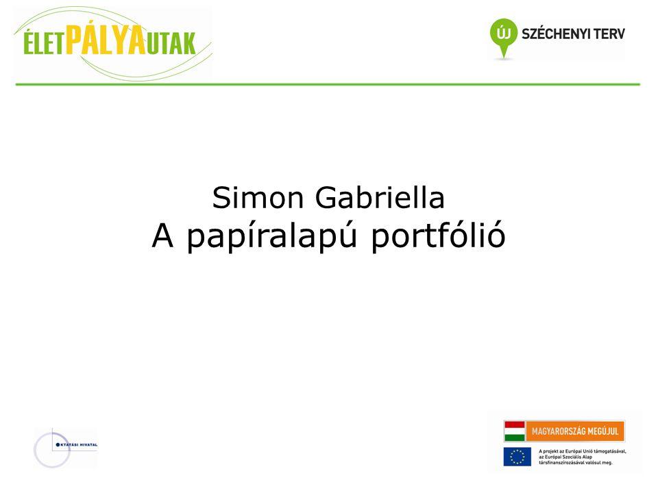 Simon Gabriella A papíralapú portfólió
