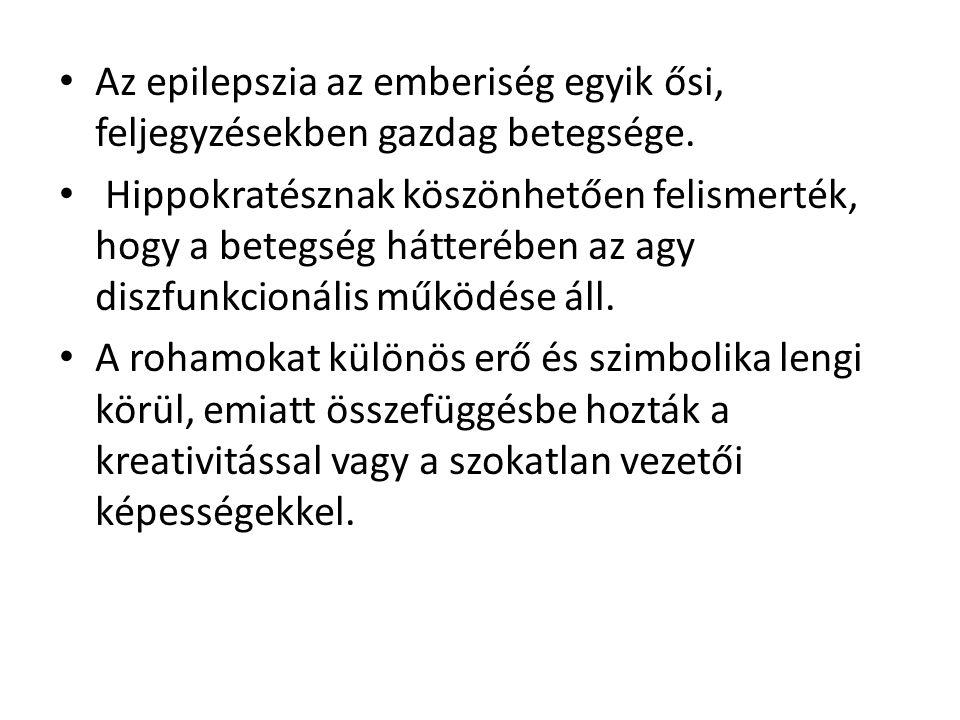 Az epilepszia az emberiség egyik ősi, feljegyzésekben gazdag betegsége.