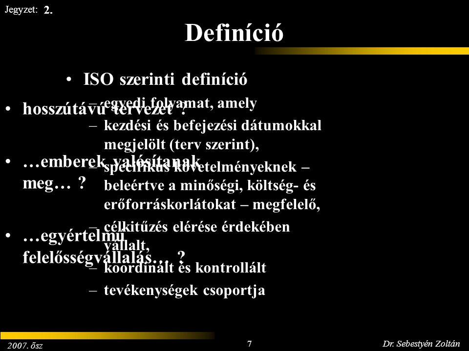 Definíció ISO szerinti definíció hosszútávú tervezet