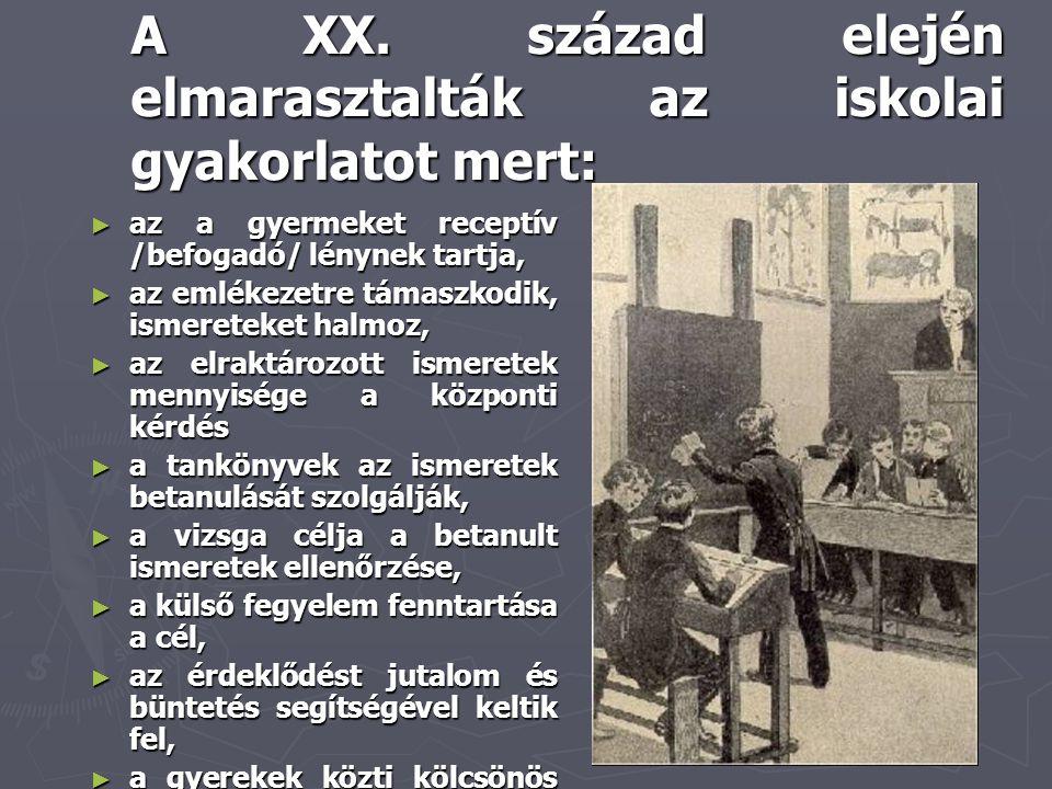 A XX. század elején elmarasztalták az iskolai gyakorlatot mert: