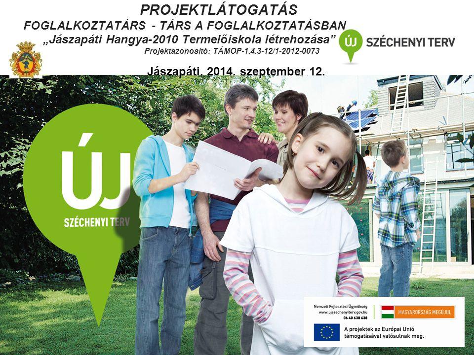 Projektazonosító: TÁMOP-1.4.3-12/1-2012-0073