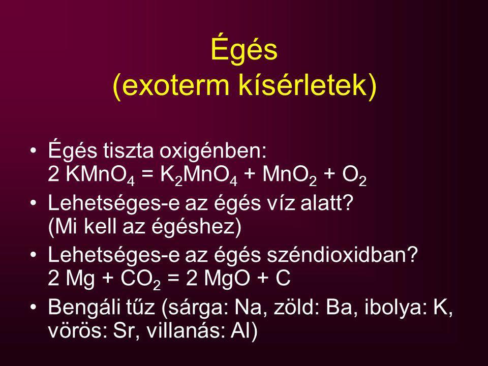 Égés (exoterm kísérletek)