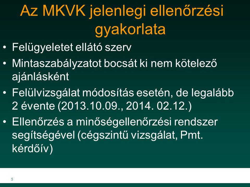 Az MKVK jelenlegi ellenőrzési gyakorlata