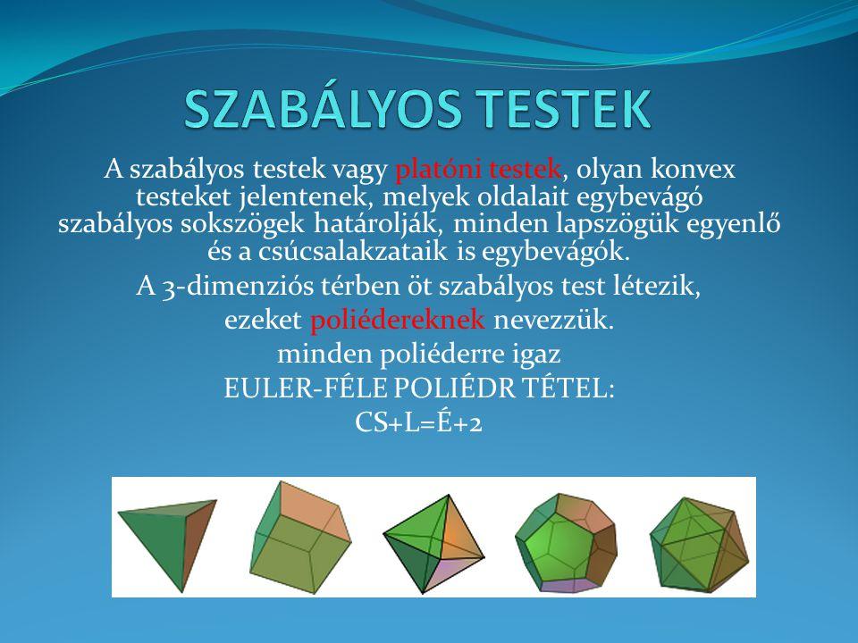 SZABÁLYOS TESTEK
