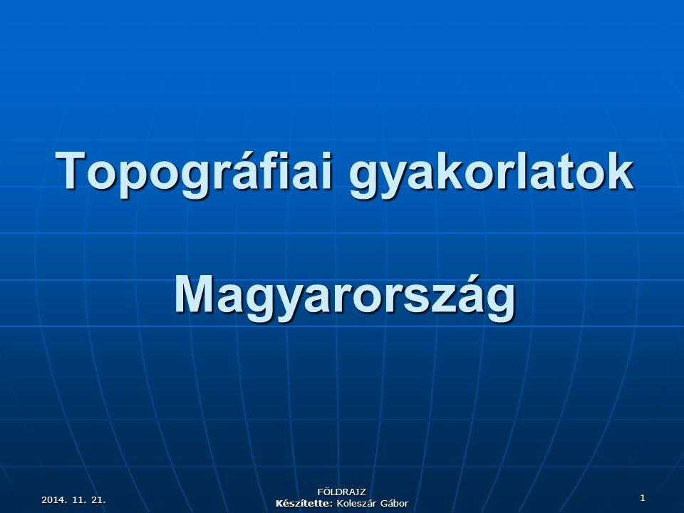 Topográfiai gyakorlatok Magyarország