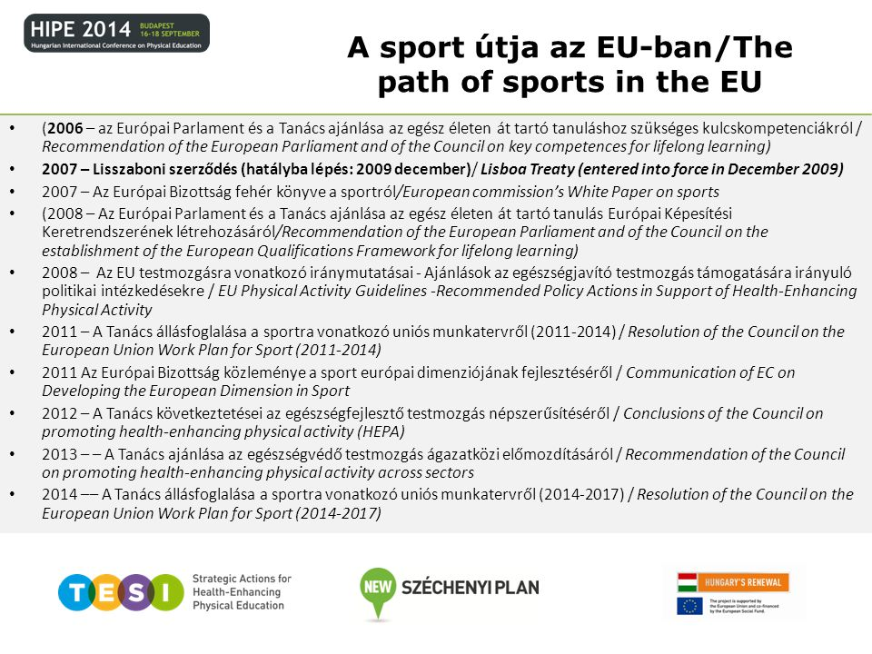 A sport útja az EU-ban/The path of sports in the EU