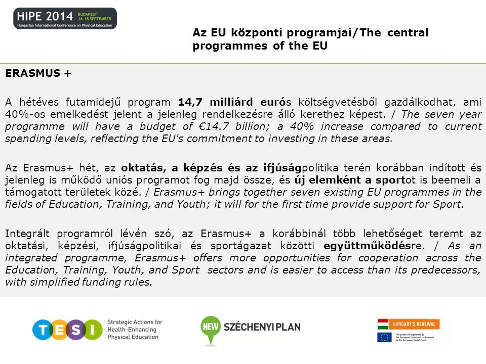 Az EU központi programjai/The central programmes of the EU