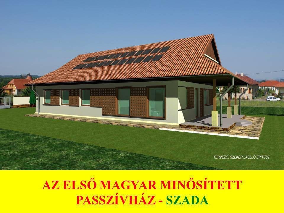 AZ ELSŐ MAGYAR MINŐSÍTETT PASSZÍVHÁZ - SZADA