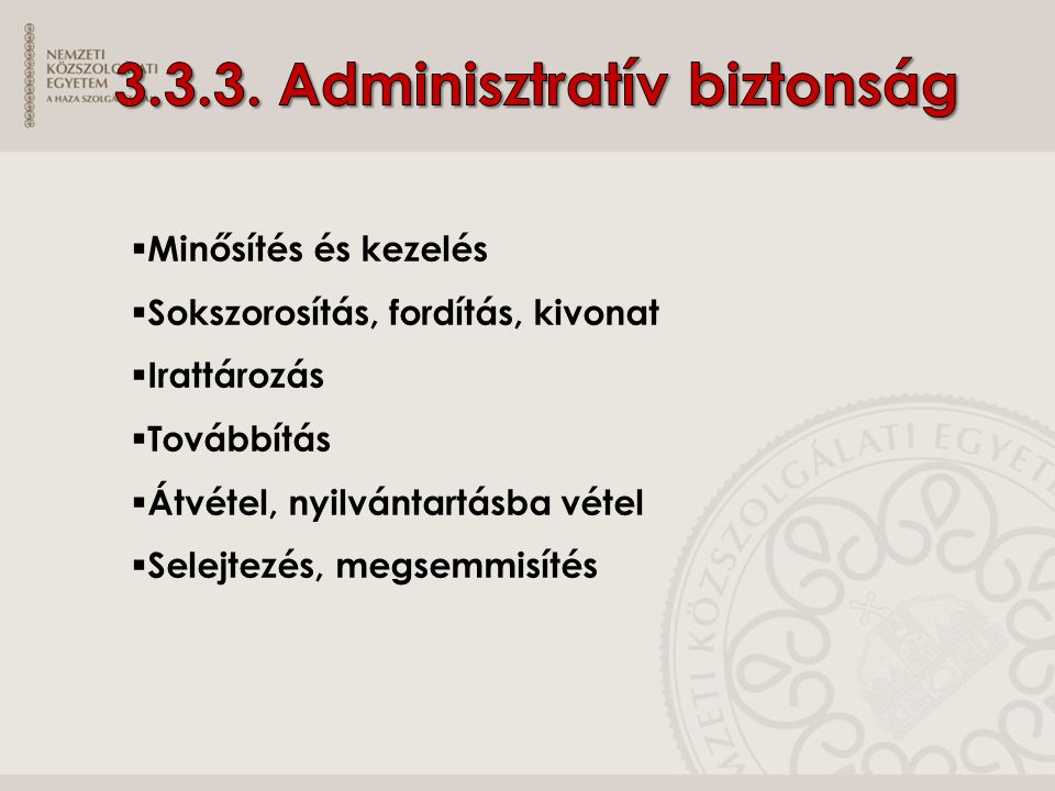 3.3.3. Adminisztratív biztonság