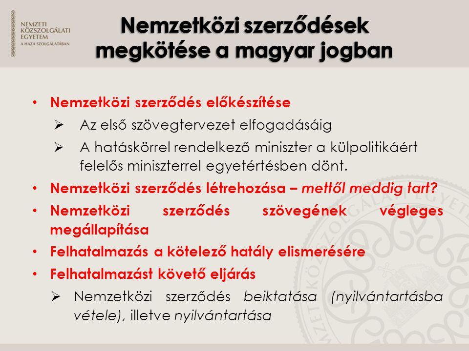 Nemzetközi szerződések megkötése a magyar jogban