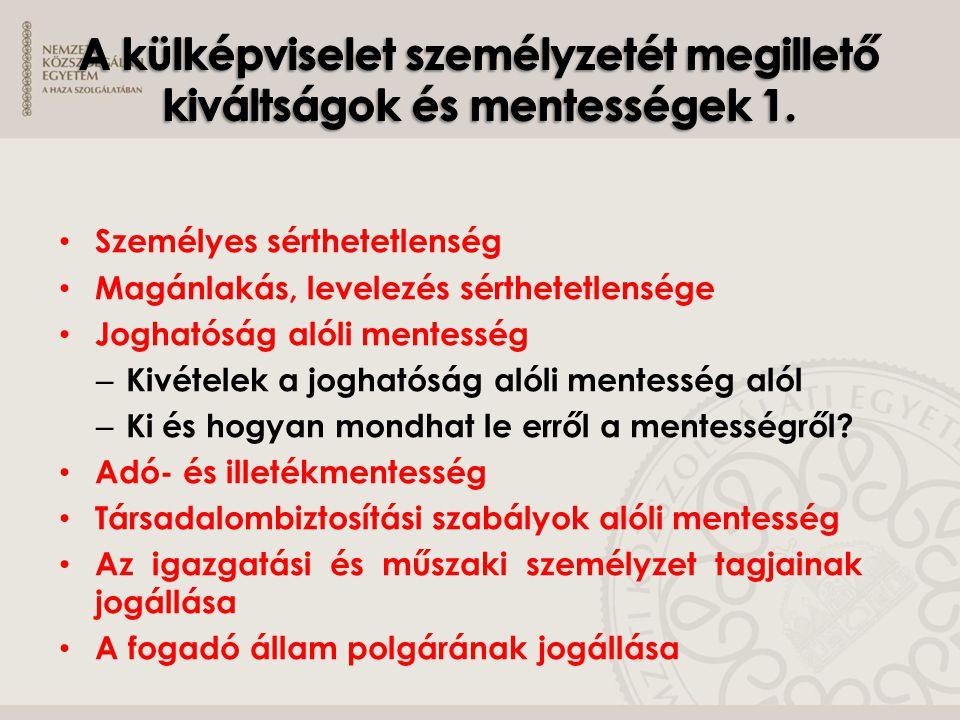 A külképviselet személyzetét megillető kiváltságok és mentességek 1.