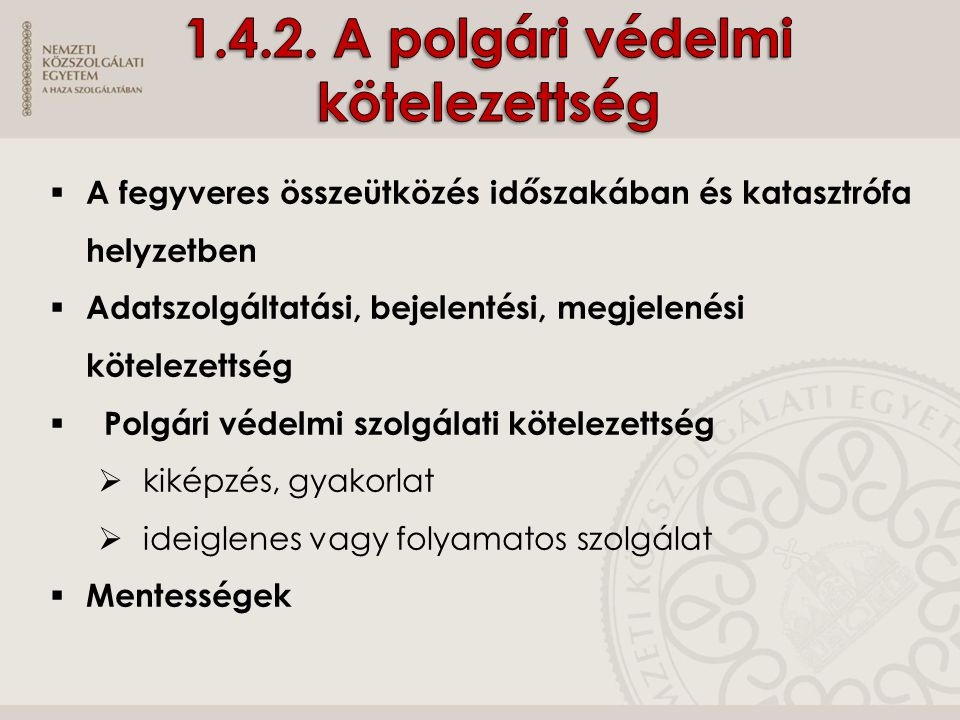 1.4.2. A polgári védelmi kötelezettség