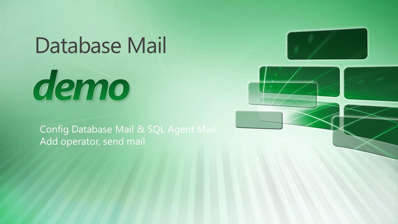 demo Database Mail Config Database Mail & SQL Agent Mail