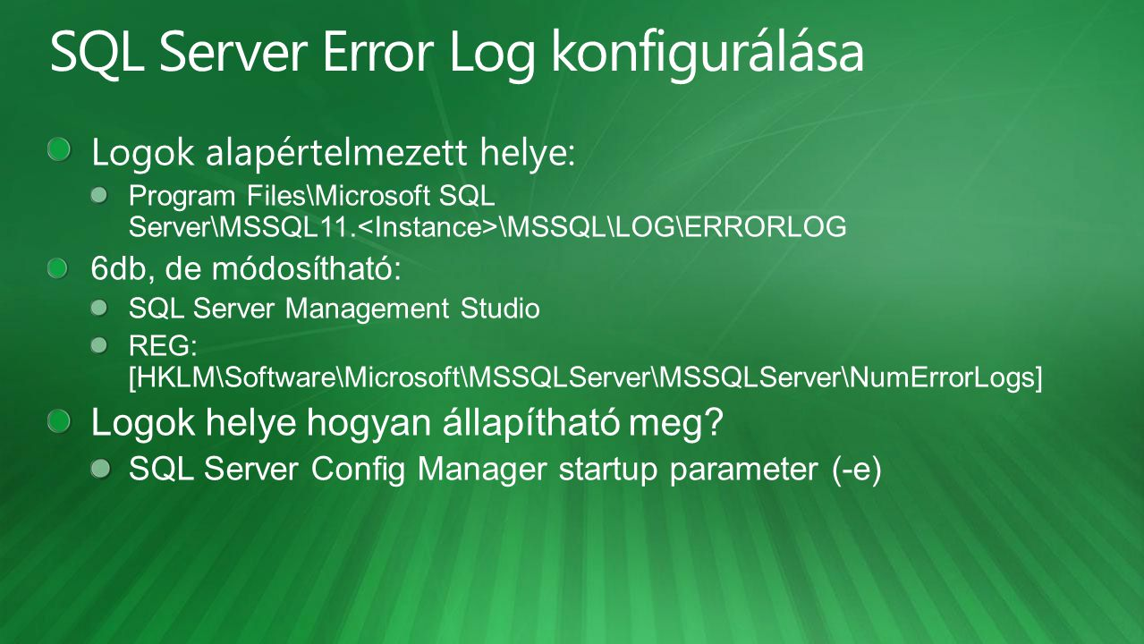 SQL Server Error Log konfigurálása
