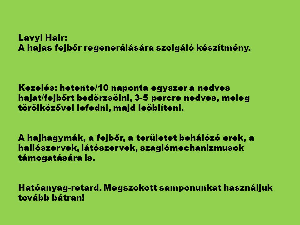 Lavyl Hair: A hajas fejbőr regenerálására szolgáló készítmény
