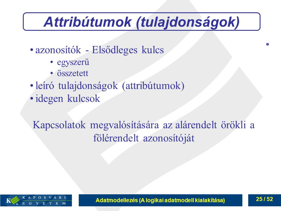 Attribútumok (tulajdonságok)