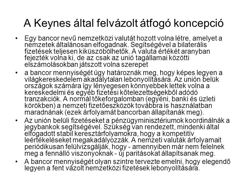 A Keynes által felvázolt átfogó koncepció