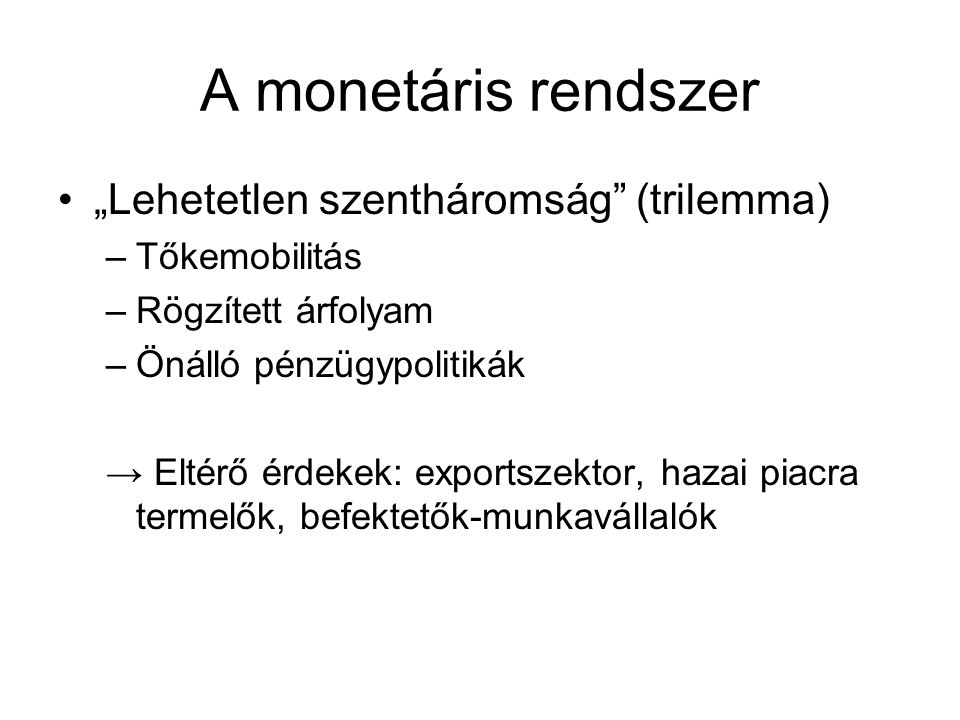 """A monetáris rendszer """"Lehetetlen szentháromság (trilemma)"""