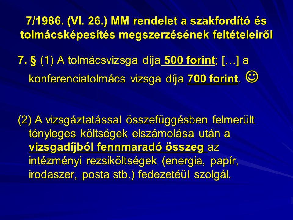 7/1986. (VI. 26.) MM rendelet a szakfordító és tolmácsképesítés megszerzésének feltételeiről