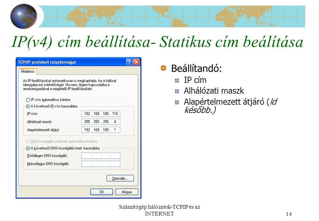 IP(v4) cím beállítása- Statikus cím beálítása