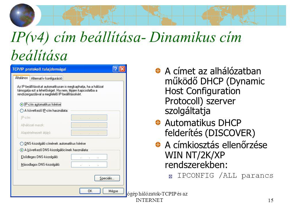 IP(v4) cím beállítása- Dinamikus cím beálítása