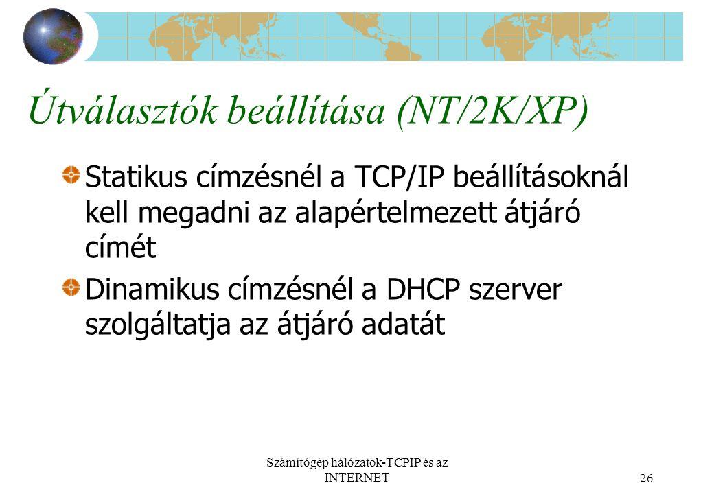 Útválasztók beállítása (NT/2K/XP)