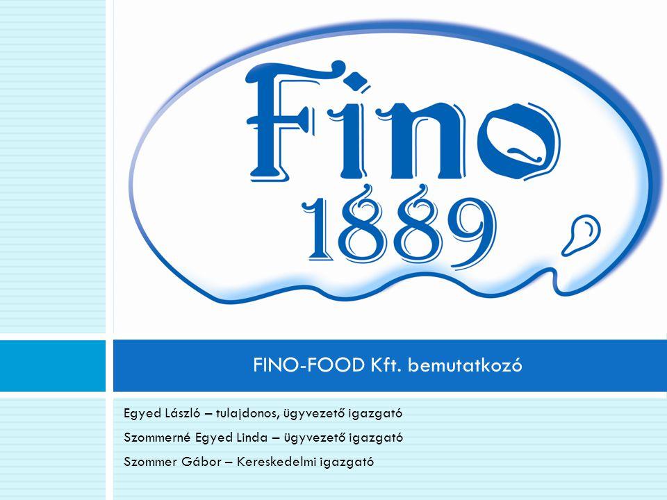 FINO-FOOD Kft. bemutatkozó