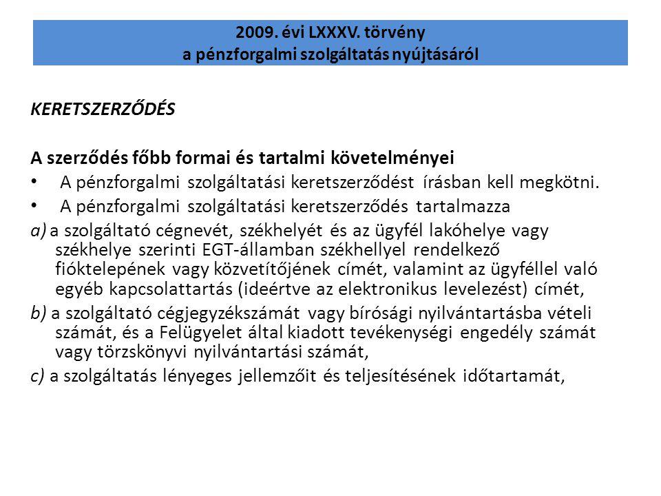 2009. évi LXXXV. törvény a pénzforgalmi szolgáltatás nyújtásáról