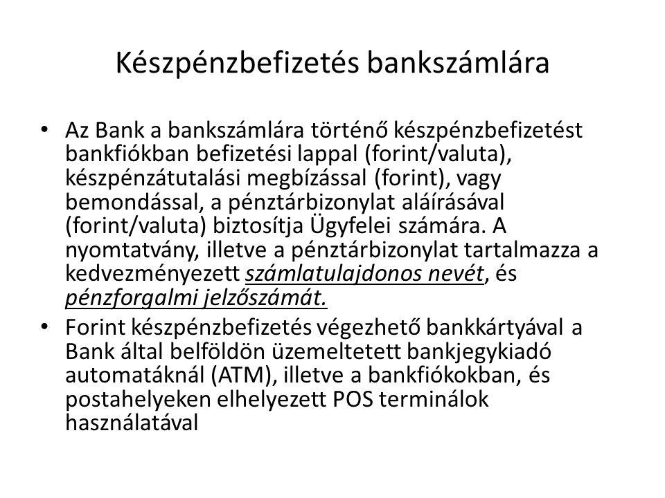 Készpénzbefizetés bankszámlára
