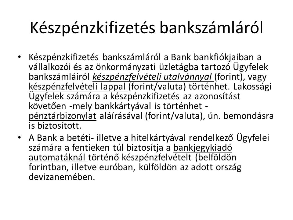 Készpénzkifizetés bankszámláról