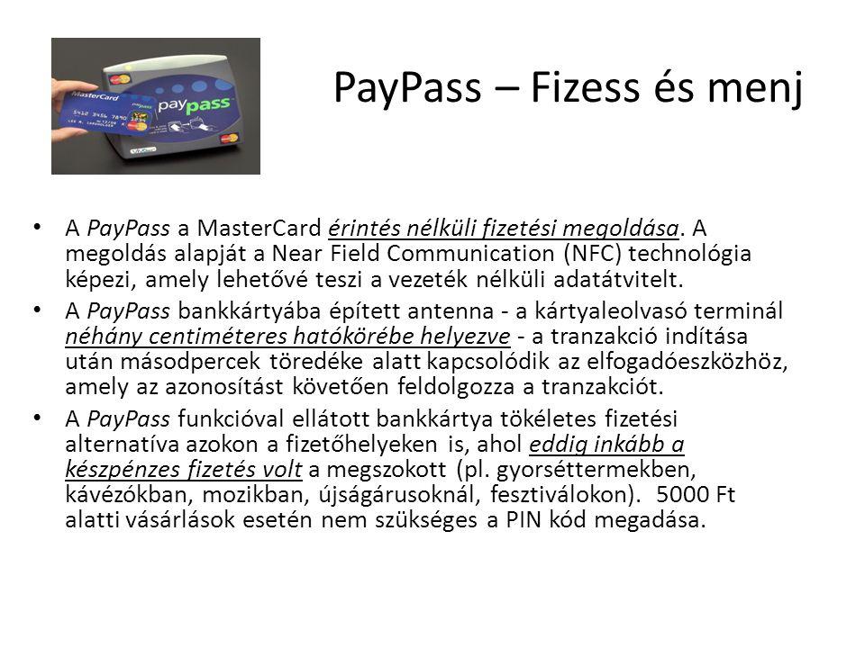 PayPass – Fizess és menj