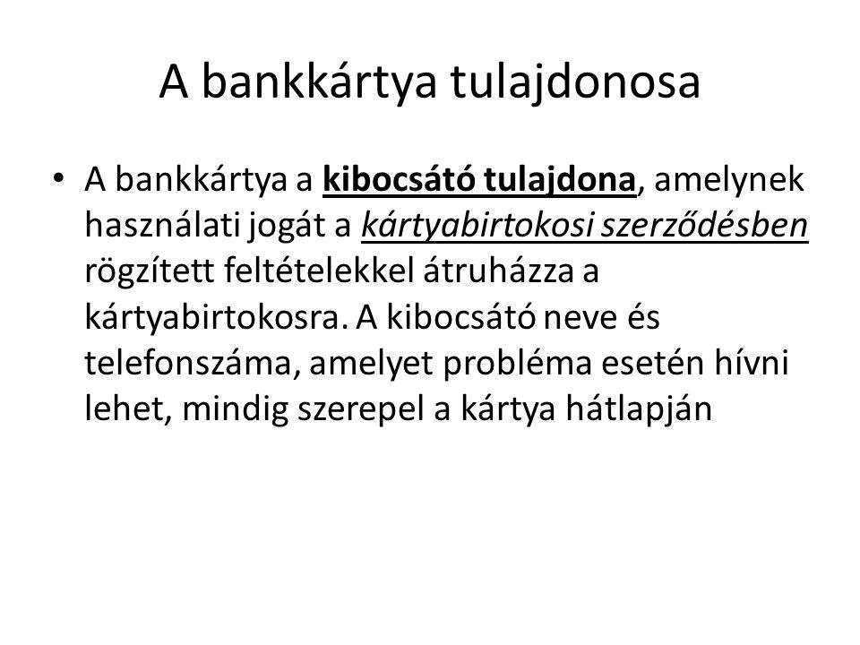A bankkártya tulajdonosa