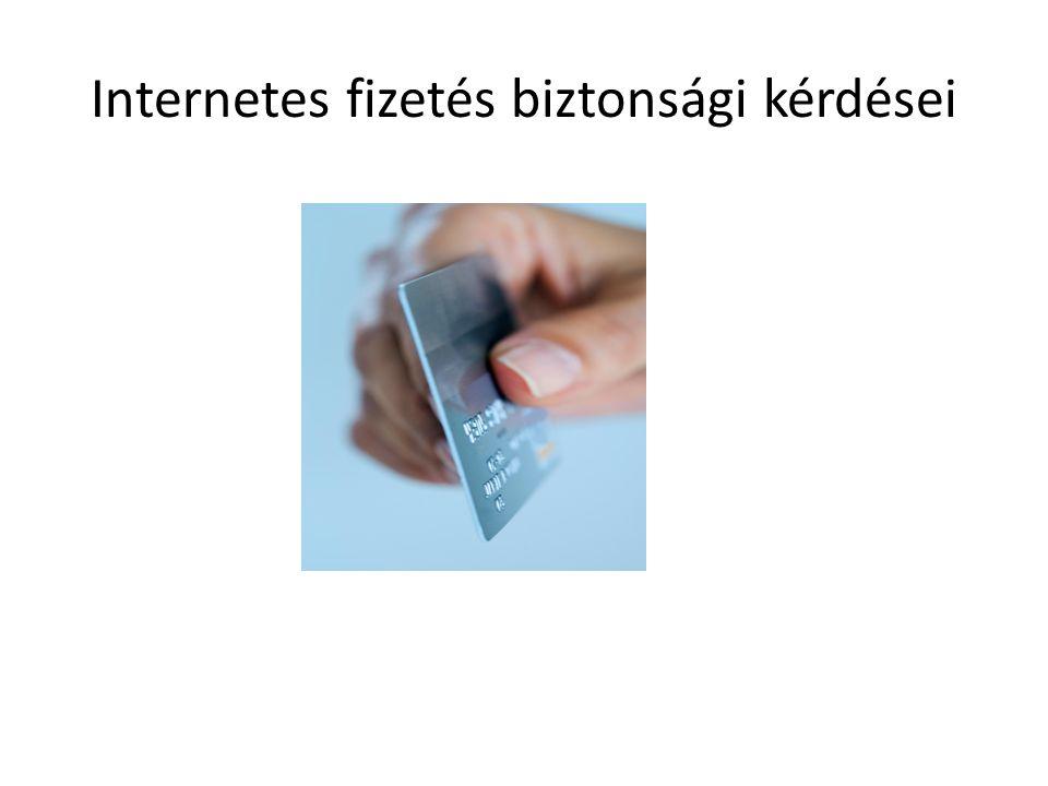 Internetes fizetés biztonsági kérdései