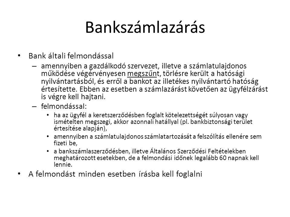 Bankszámlazárás Bank általi felmondással