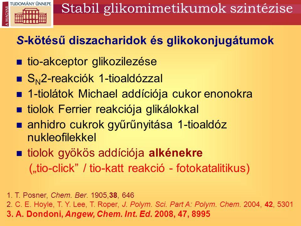 Stabil glikomimetikumok szintézise