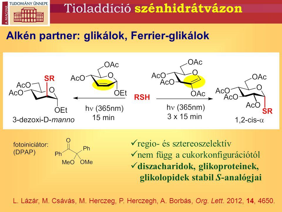 Tioladdíció szénhidrátvázon