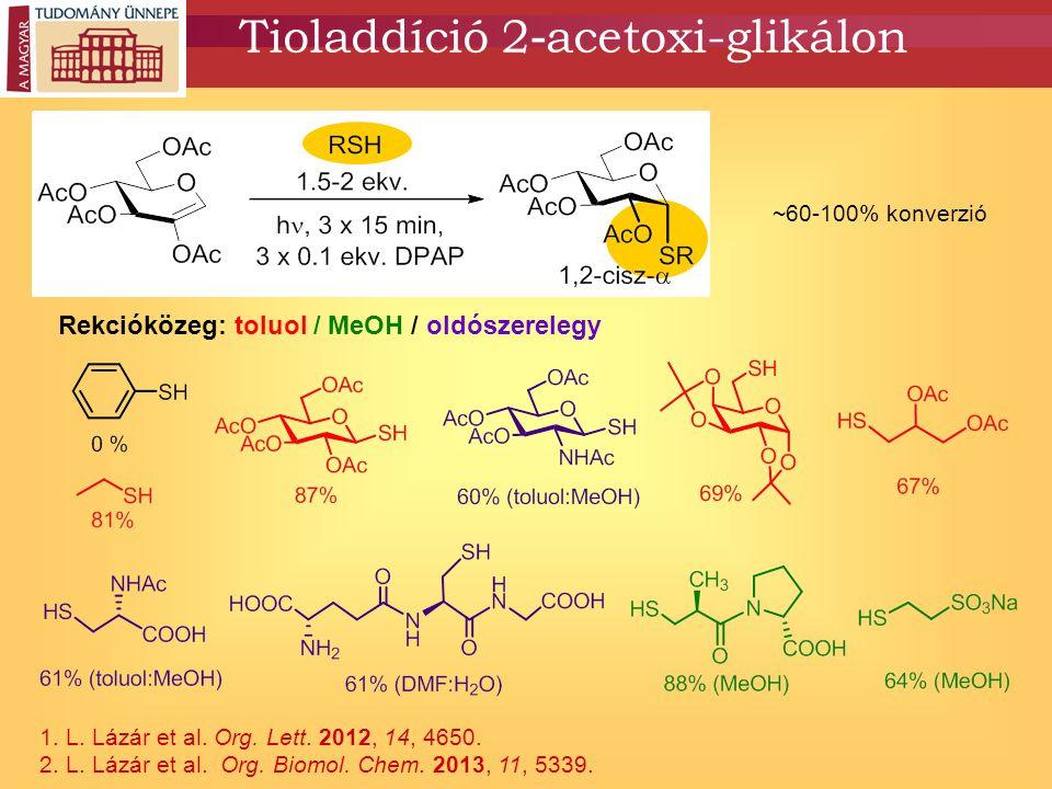 Tioladdíció 2-acetoxi-glikálon